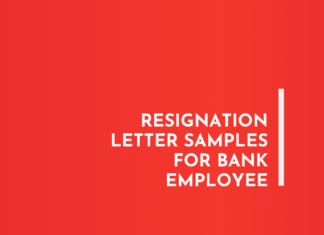 Resignation Letter Samples for Bank Employee
