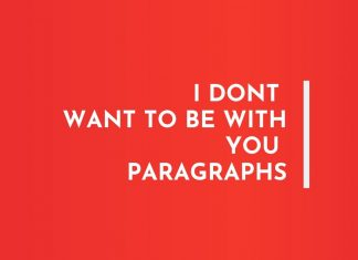 Don't want to be with you Paragraphs