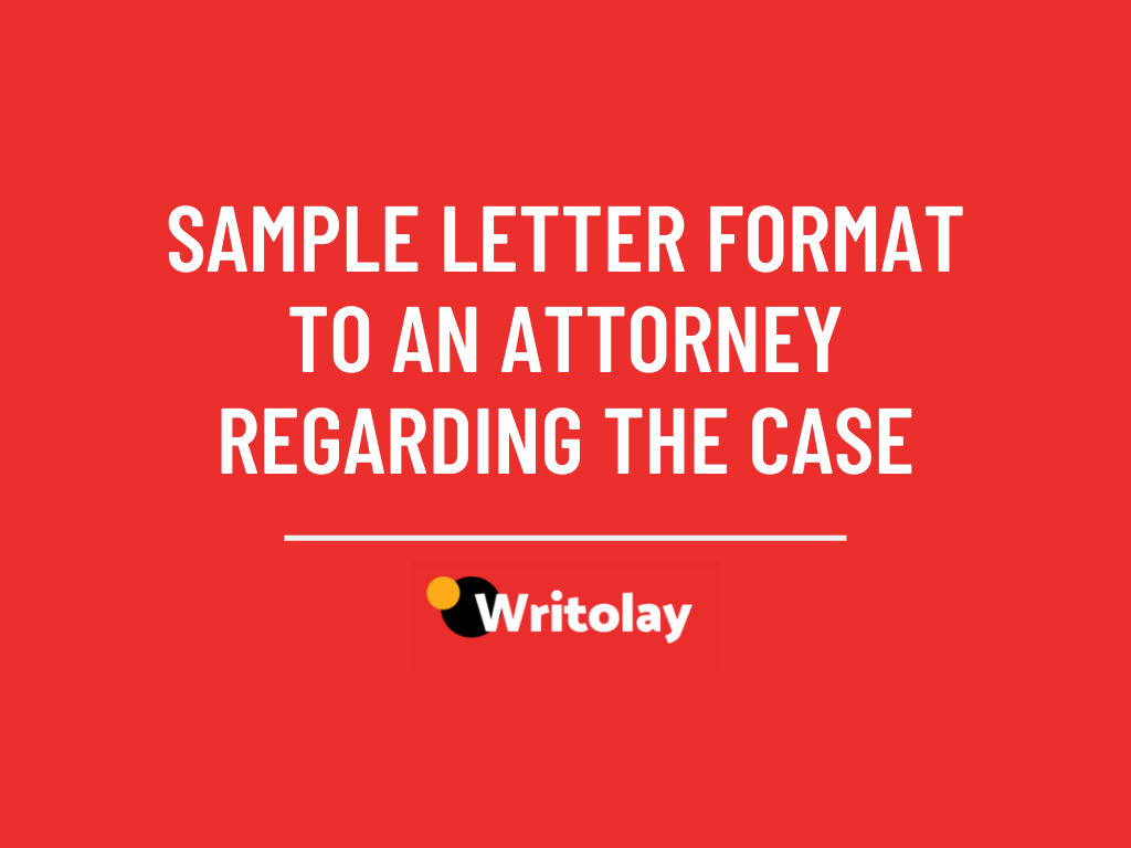 Letter To Attorney Requesting Legal Services from writolay.com