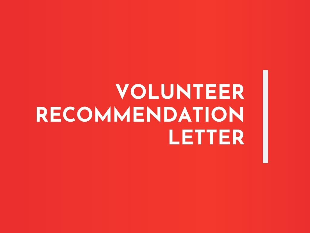 Recommendation Letter For Volunteer from writolay.com