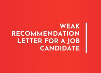 Weak Recommendation Letters for Job Candidate