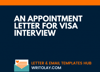 An Appointment Letter For Visa Interview