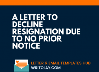 A Letter to Decline Resignation due to no Prior Notice
